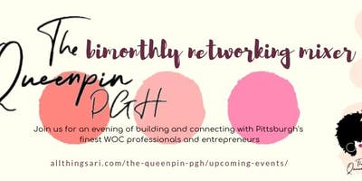 The Queenpin PGH Bimonthly Networking Mixer