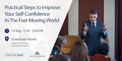 Practical Steps to Improve Your Self-Confidence To Improve Your Business!