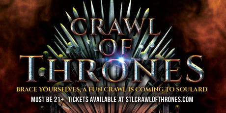 Crawl of Thrones in Soulard 8/3 tickets