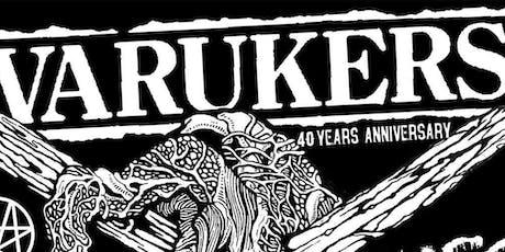 VARUKERS 40 YEARS ANNIVERSARY tickets