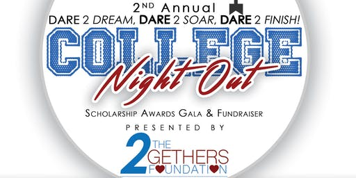 Dare 2 Dream. Dare 2 Soar. Dare 2 Finish! Scholarship Awards Gala & Fundraiser