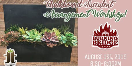 Chalkboard Succulent Arrangement - Burning Bridge Tavern tickets