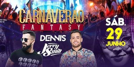 CARNAVERAO FANTASY tickets