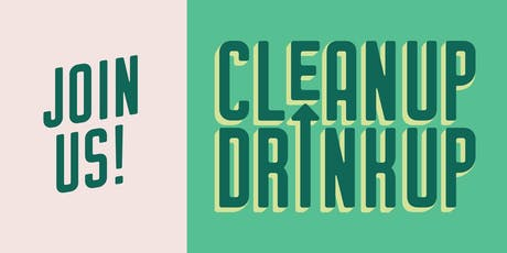 Clean Up Drink Up - Flats East Bank tickets
