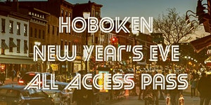 Hoboken New Year's Eve All Access Pub Crawl Pass