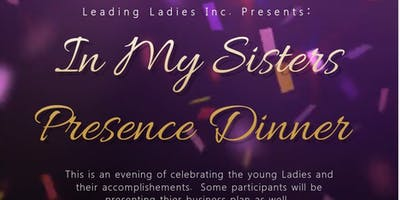 Leading Ladies Inc. In my sister's presence end of
