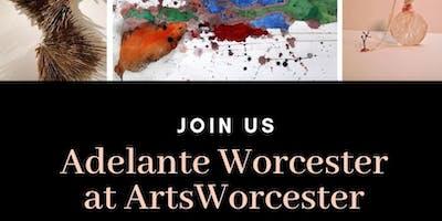 Adelante Worcester at ArtsWorcester