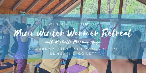 Mini Winter Warmer Yoga Retreat with Michelle Freeman Yoga