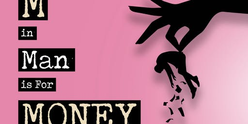 """RELOADED! """"THE M IN MAN IS FOR MONEY"""" BOOK EVENT! BOSTON"""
