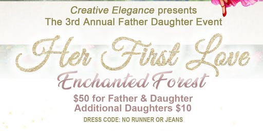 Her First Love Father Daughter Event