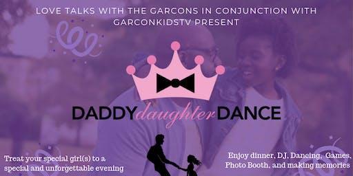 """LTWTG & GarconKidsTV Presents """"Daddy Daughter Dance"""""""