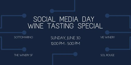 Social Media Day Wine Tasting Special tickets