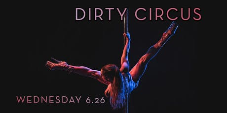 Dirty Circus: PRIDE tickets