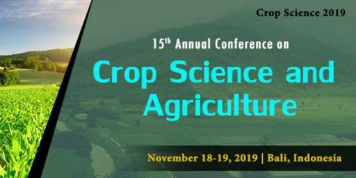 Crop Science and Agriculture 2019