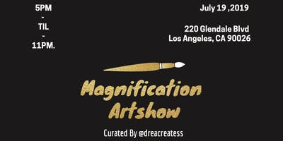 Magnification Artshow