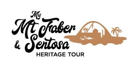 My Mt Faber & Sentosa Heritage Tour - Siloso Route (13 July 2019)