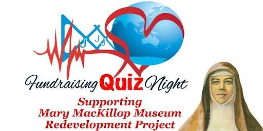 Mary MacKillop Precinct Fundraising Quiz Night