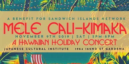 "Mele Cali-kimaka ""A Hawaiian Holiday Concert"""
