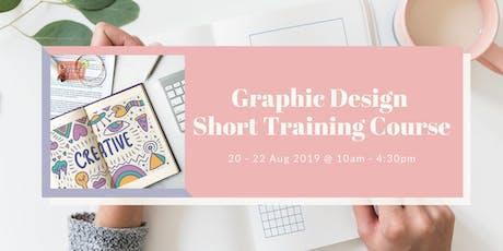Graphic Design Short Training Course (AUG) tickets