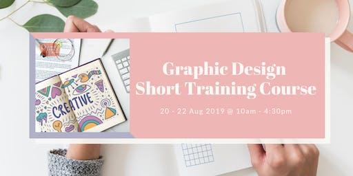 Graphic Design Short Training Course (AUG)