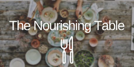 The Nourishing Table tickets
