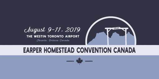Earper Homestead Convention Canada 2019 - Events