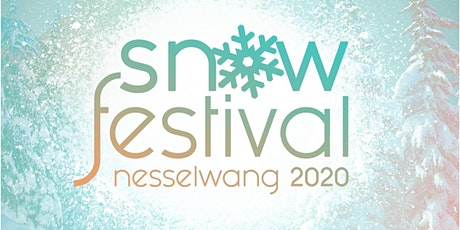 Snowfestival 2020 in Nesselwang Tickets