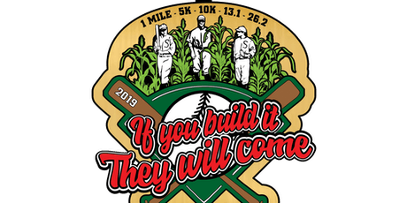 2019 If You Build It They Will Come 1m, 5K, 10K, 13.1, 26.2 -Green Bay tickets