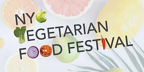 NYC Vegetarian Food Festival 2019 tickets