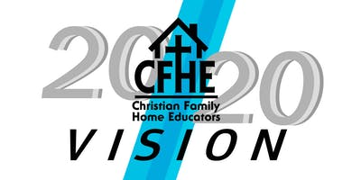 20/20 Vision CFHE Homeschool Conference