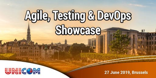 Agile, Testing & DevOps Showcase in Brussels, 27 June 2019.