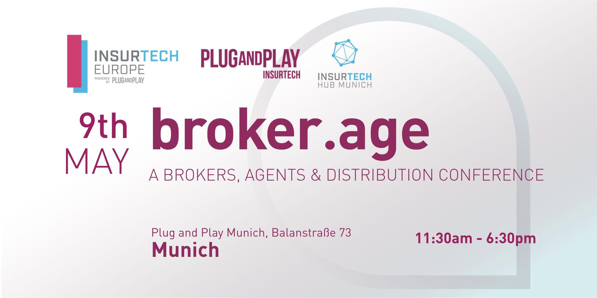 Plug and Play Insurtech's Broker•Age: A Brokers, Agents & Distribution Conference