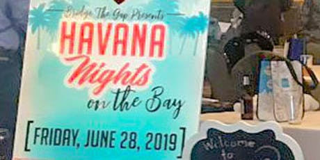 Havana Nights On The Bay - 2019 Upscale Party - LIVE BAND-DANCE- FOOD Great Lakes Bay Region Goes To Cuba & Caribbean...for One Night Only. 2 Tickets Options tickets