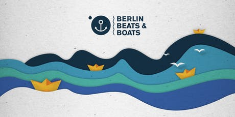 Aftershowparty Berlin, Beats & Boats 2019 Tickets