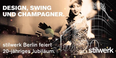 20 Jahre stilwerk Berlin - Die Party tickets