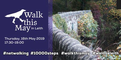 Walk this May in Leith  as part of National Walking Month