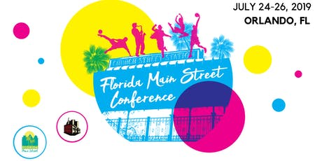 Florida Main Street Conference 2019: Church Street, Orlando tickets