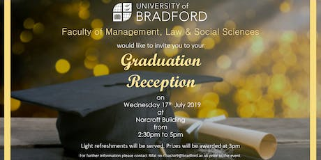Faculty of Management, Law and Social Sciences Graduation Reception 17 July 2019 tickets