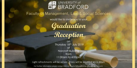 Faculty of Management, Law and Social Sciences Graduation Reception 18th July 2019 tickets
