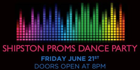 Shipston Proms Dance Party tickets