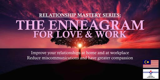 Relationship Mastery Series: Enneagram for Love & Work