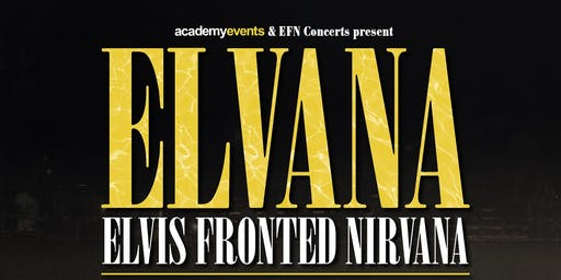 Elvana (Tramshed, Cardiff)
