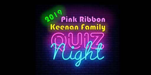 Quiz Night 2019 - Keenan Family Pink Ribbon Fundraiser