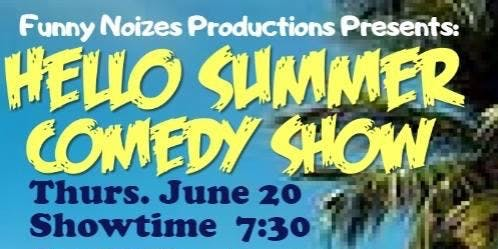 Hello Summer Comedy Tour Starring Bret Hayden & Louis D Michael