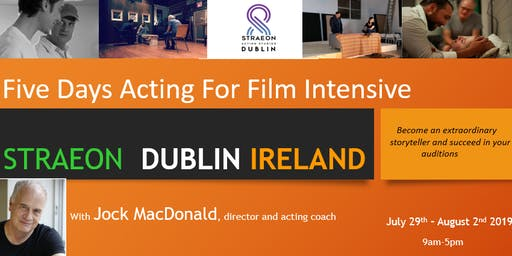 Straeon Five Days Scene Study/Acting For Film Intensive - Workshop Dublin