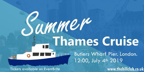 The Hill Club Summer Thames Cruise 2019 tickets