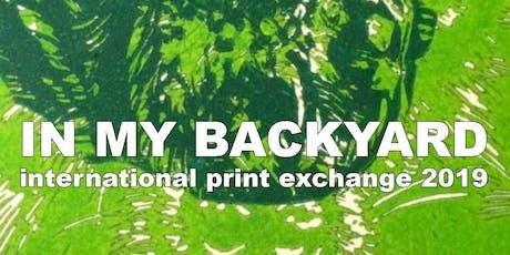 In My Backyard - International Print Exchange tickets