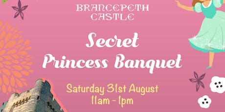 Brancepeth Castle Secret Princess Banquet tickets