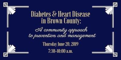 Diabetes & Heart Disease in Brown County: A Community Approach