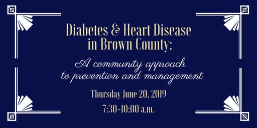 Diabetes & Heart Disease in Brown County: A Community Approach